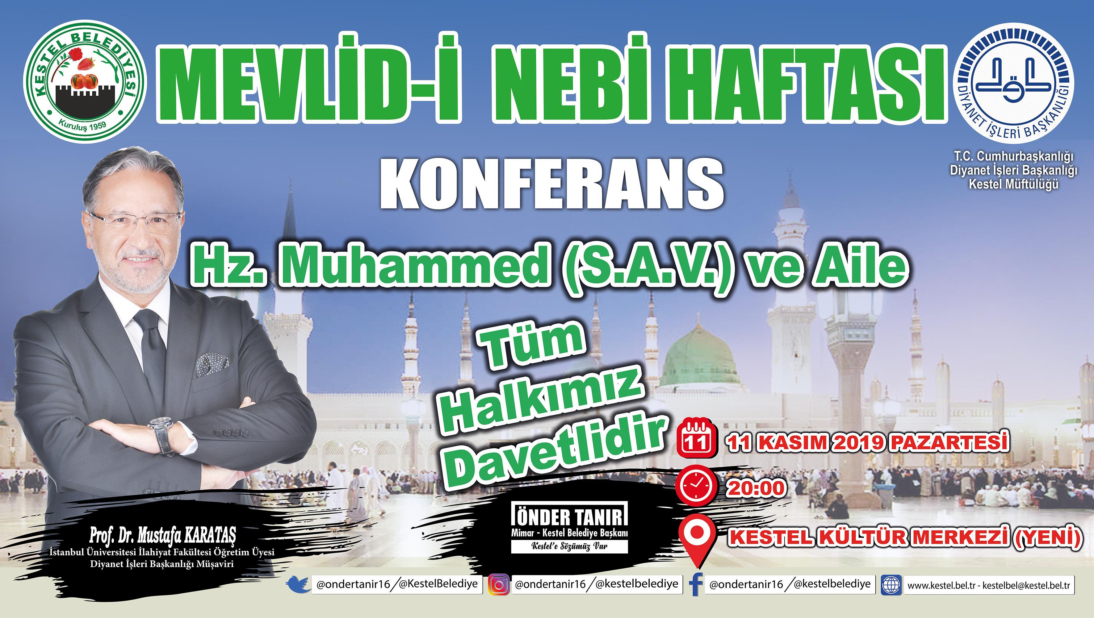 MEVLİD-İ NEBİ HAFTASI /  KONFERANS / HZ. MUHAMMED (S.A.V.) VE AİLE