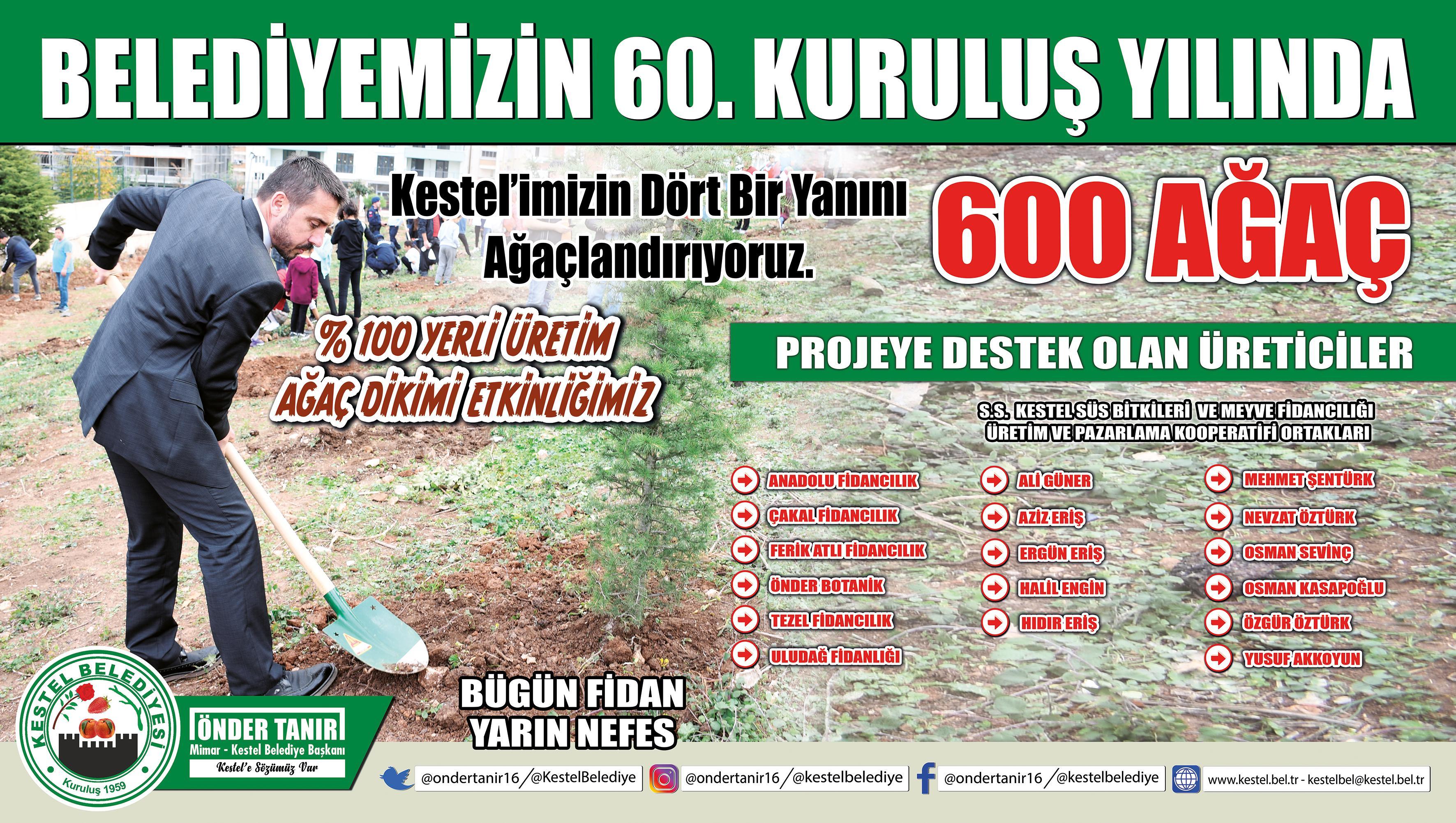 Belediyemizin 60. Kuruluş Yılında 600 AĞAÇ